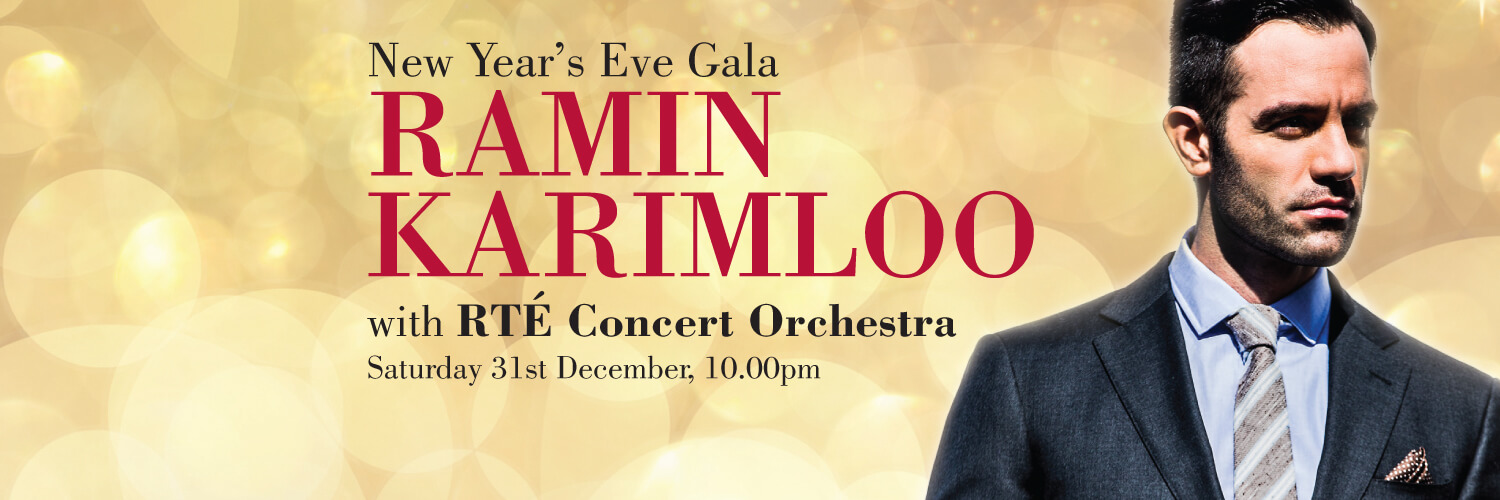 Ramin Karimloo New Year's Eve Gala with the RTÉ Concert Orchestra