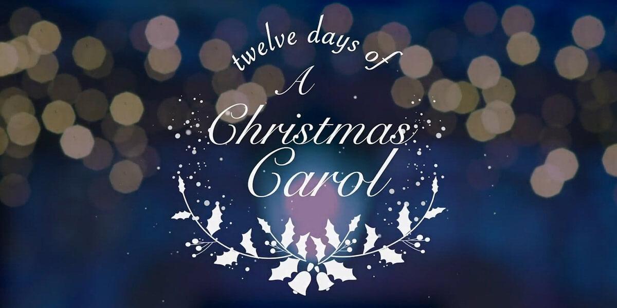 12 Days of A Christmas Carol