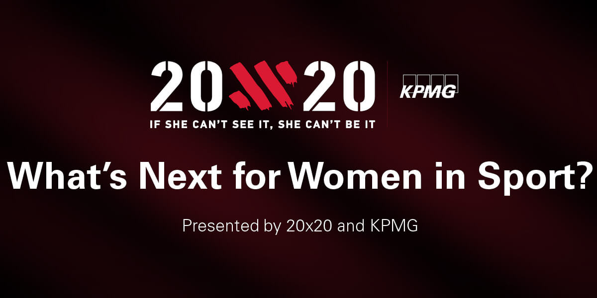 KPMG 20×20 – What's Next for Women in Sport