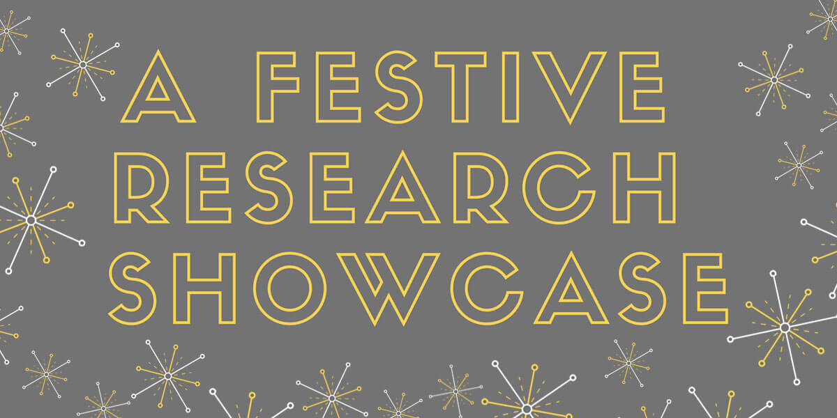 A Festive Research Showcase