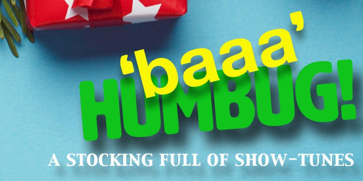 'baaa' Humbug! A Stocking full of Show-Tunes