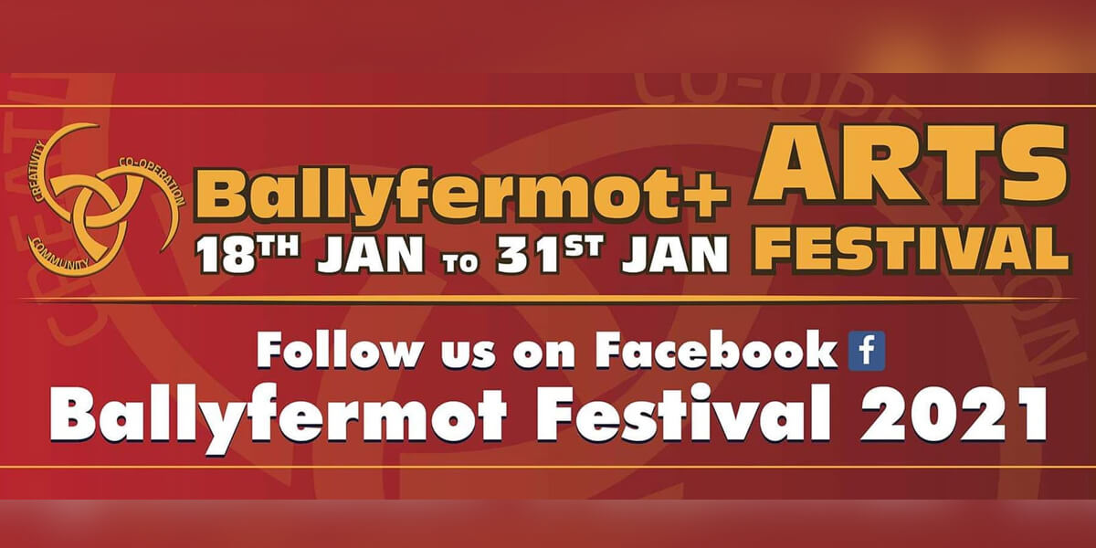 Ballyfermot & Arts Festival 2021