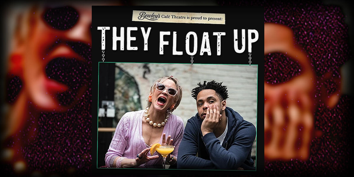 They Float Up