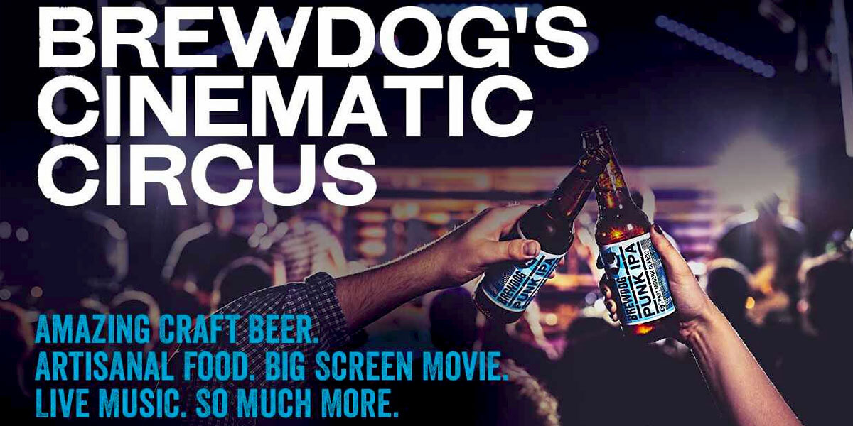 Brewdog's Cinematic Circus