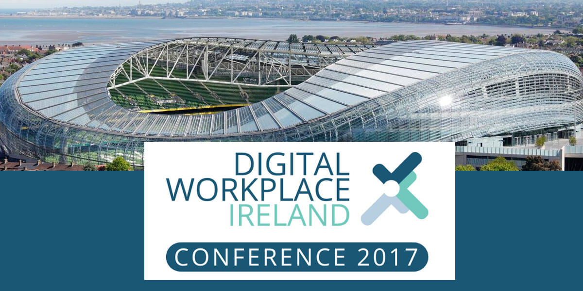 Digital Workplace Ireland Conference
