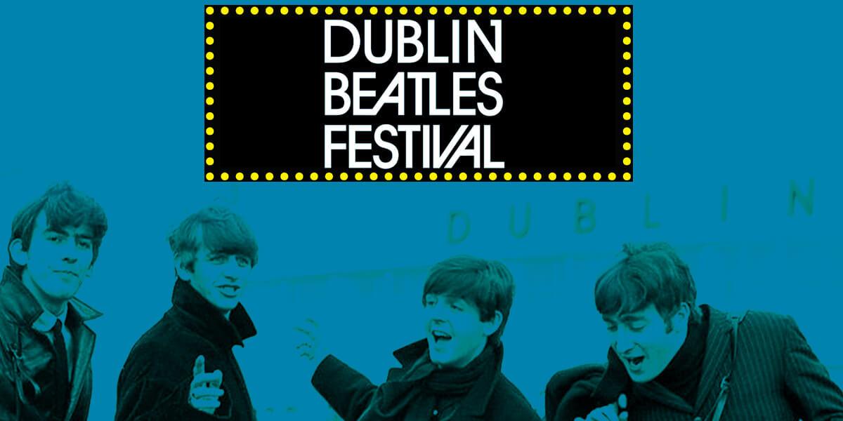Dublin Beatles Festival