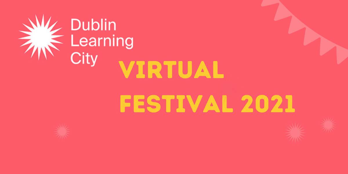 Dublin Learning City Festival