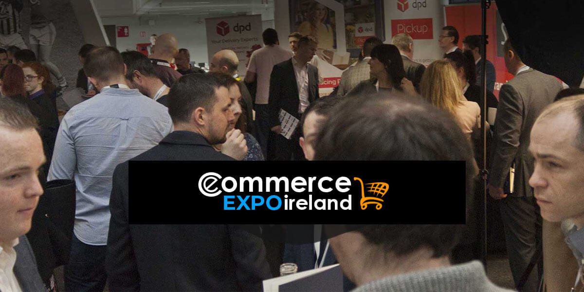 E-Commerce Expo Ireland