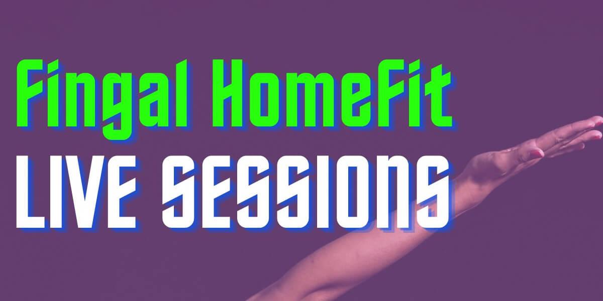Fingal HomeFit Live Sessions