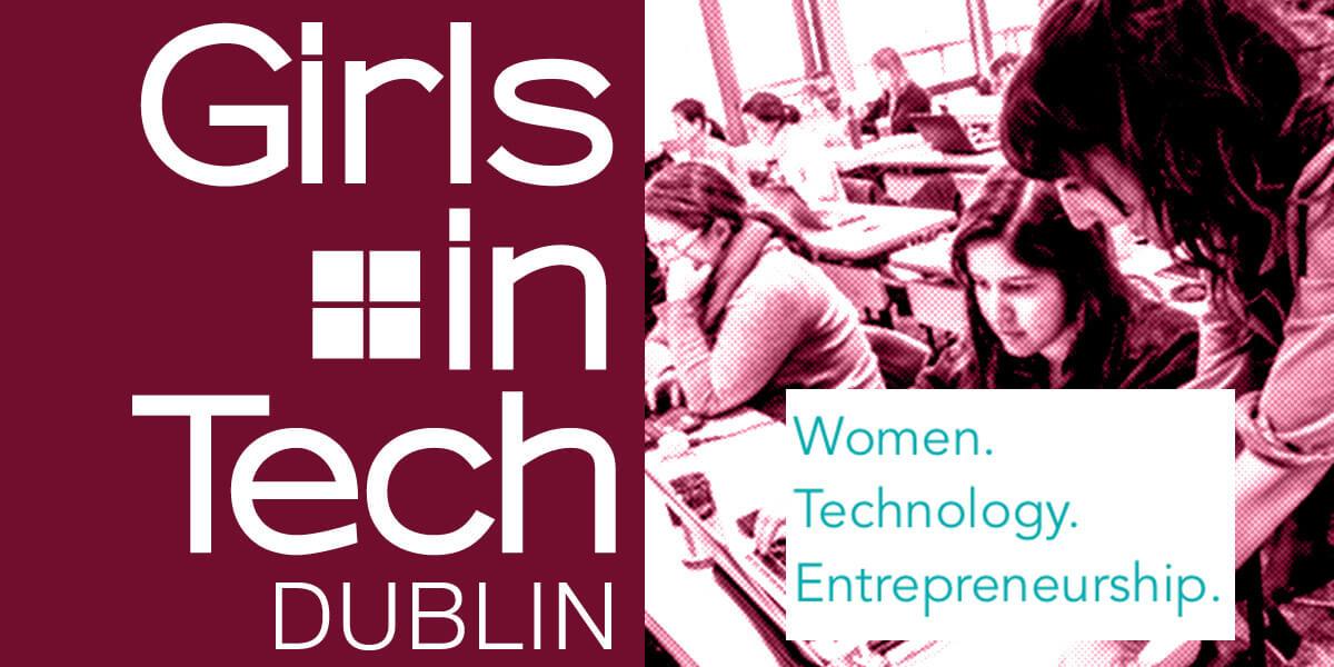 Girls in Tech Dublin – Launch Event