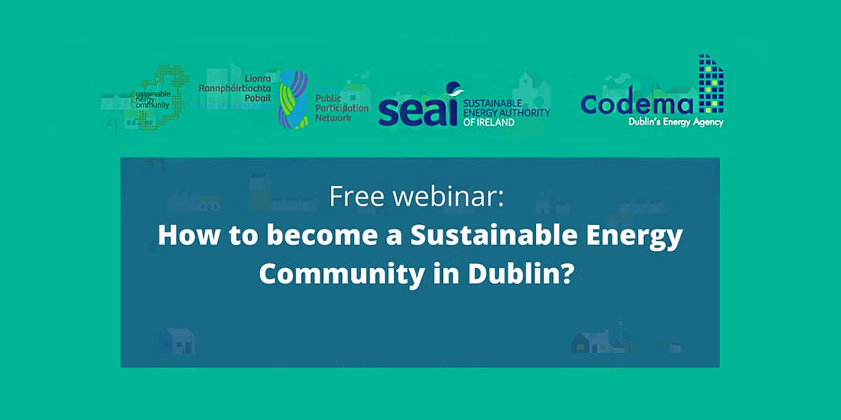 How to become a Sustainable Energy Community in Dublin?