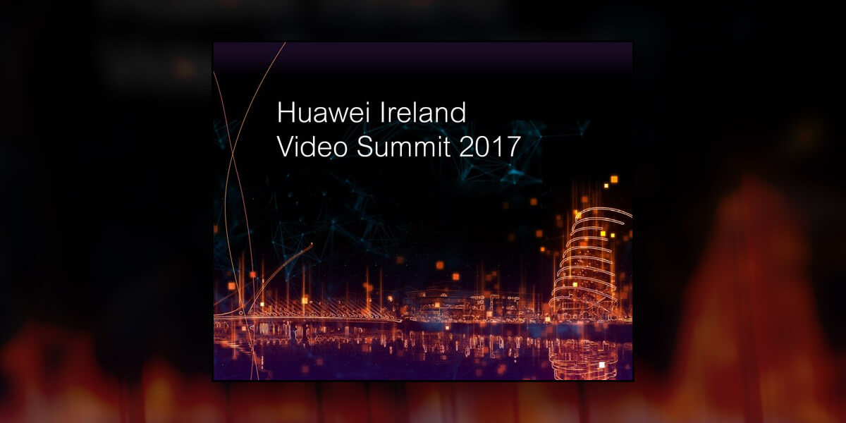 Huawei Ireland Research Video Summit