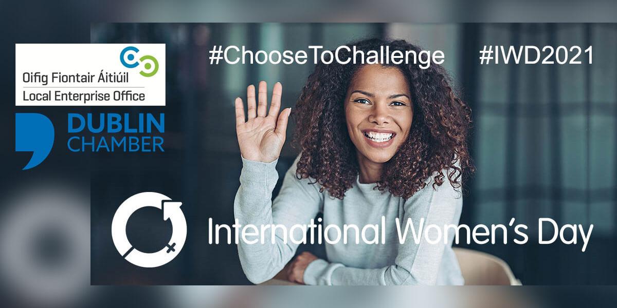 International Women's Day Event 2021-Choose to Challenge