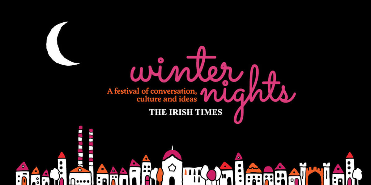 The Irish Times Winter Nights Festival