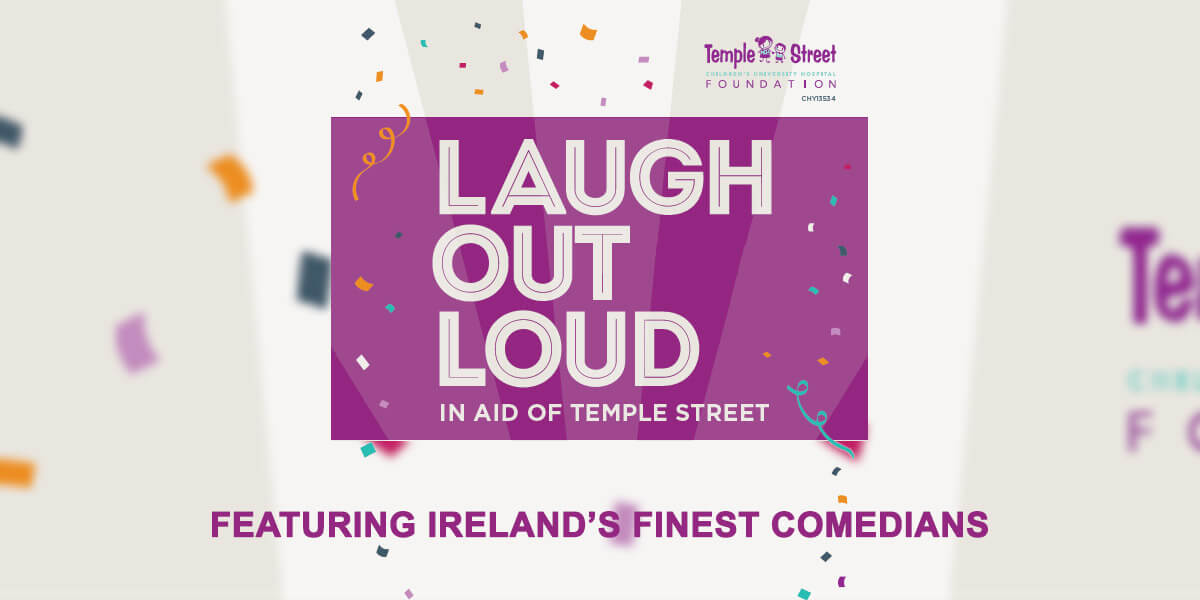 Laugh Out Loud in Aid of Temple Street