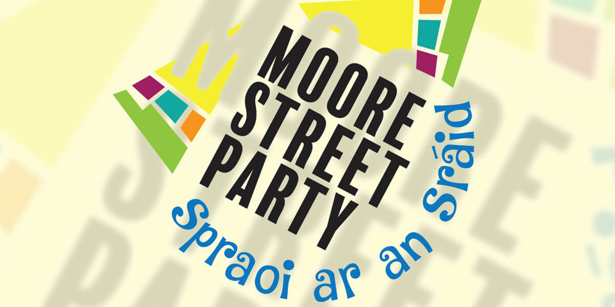 Moore Street Party-Spraoi ar an Sráid