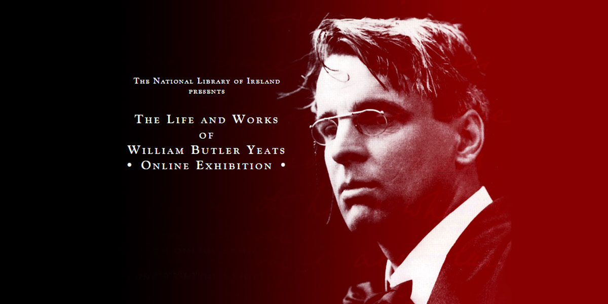 NLI – Yeats: The life & works of WB Yeats