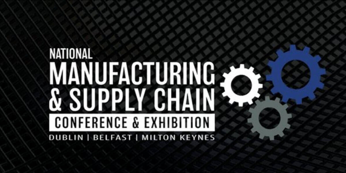 The National Manufacturing & Supply Chain Conference & Exhibition