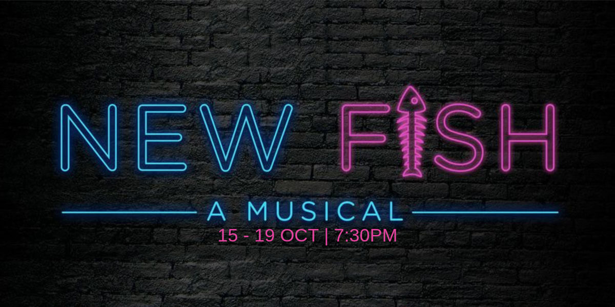 New Fish – A Musical
