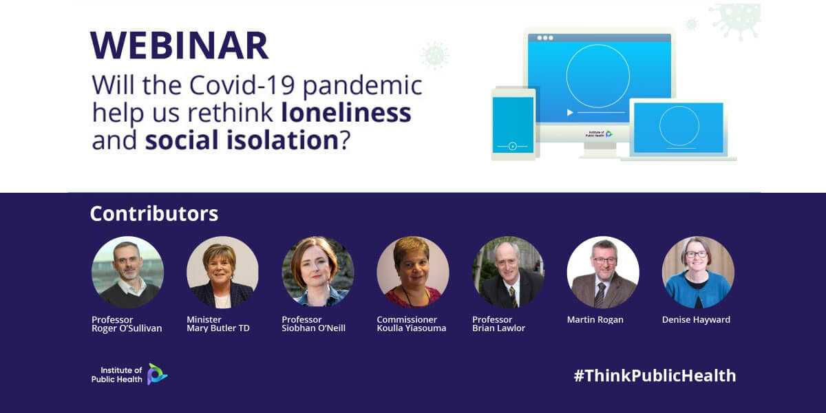 Webinar: Covid-19 and rethinking loneliness