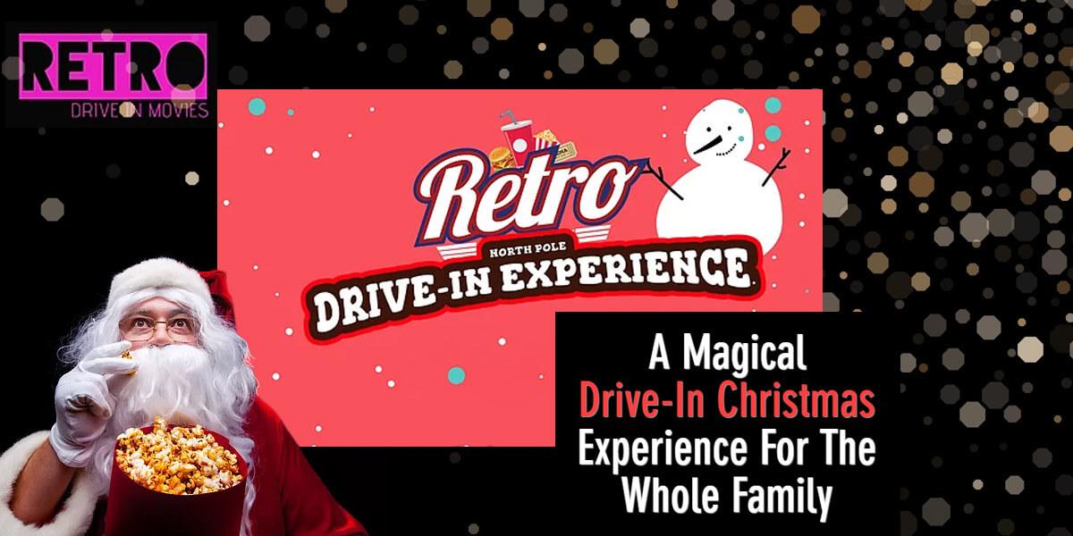 Retro North Pole Drive-In Experience