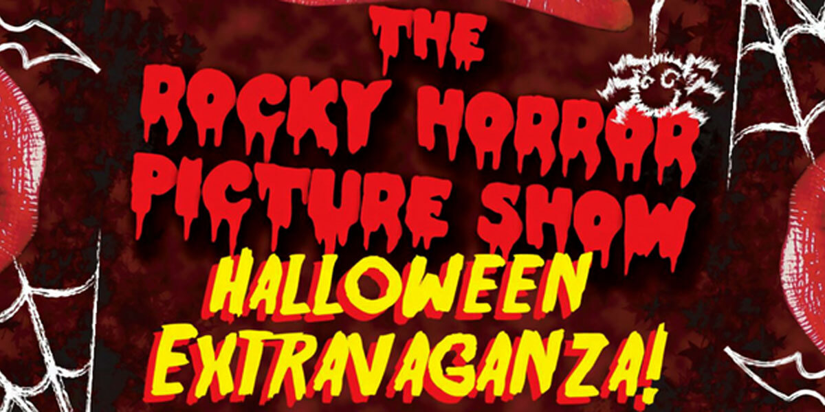 The Rocky Horror Picture Show Halloween Extravaganza