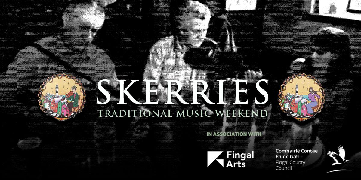 Skerries Traditional Music Weekend