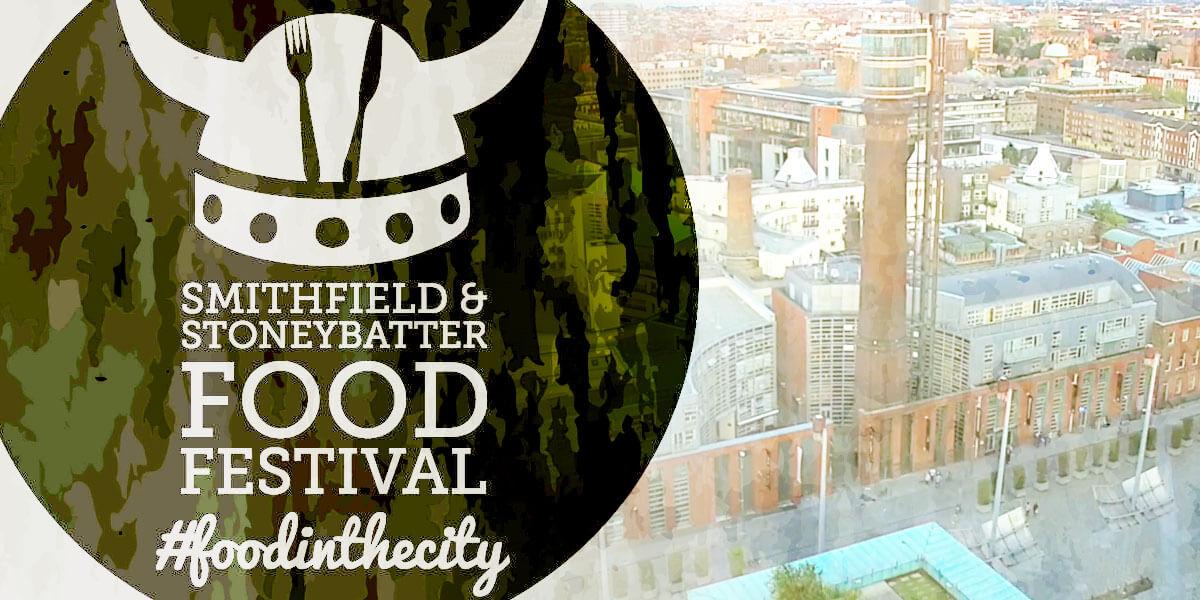 Smithfield & Stoneybatter Food Festival