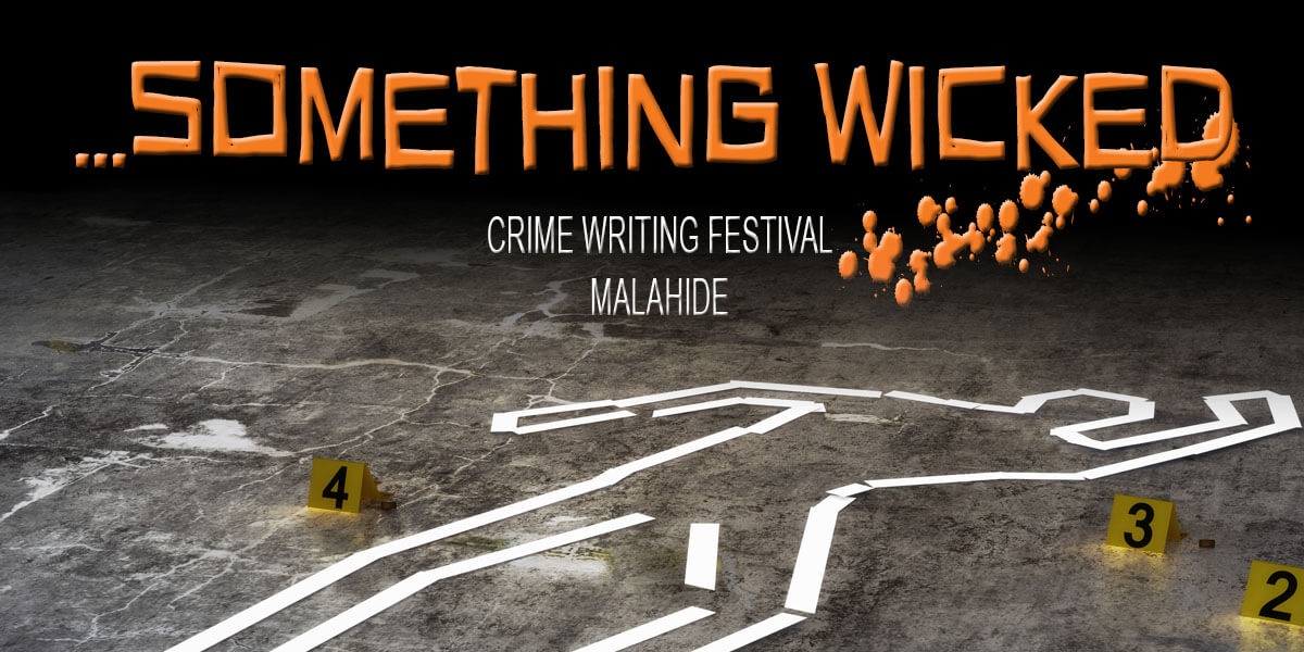 Something Wicked Crime Writing Festival