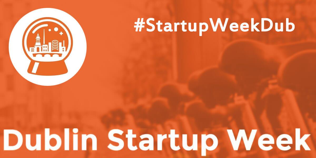 Dublin Startup Week