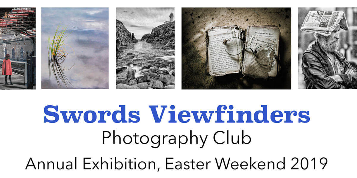 Swords Viewfinders Photography Club Exhibition