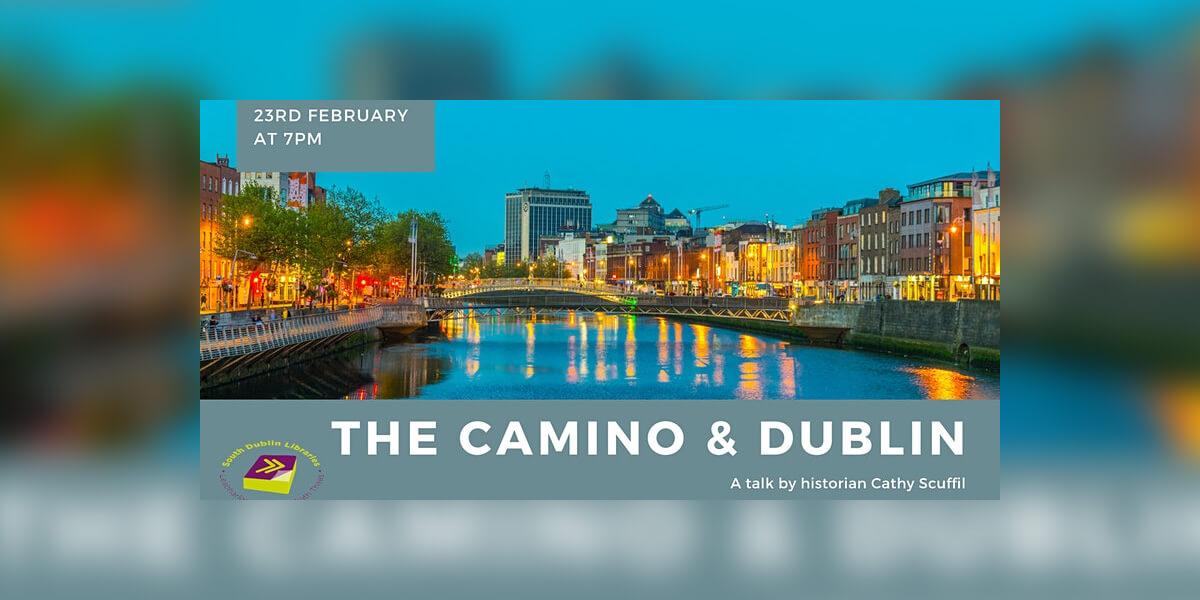 The Camino & Dublin – a talk with historian Cathy Scuffil
