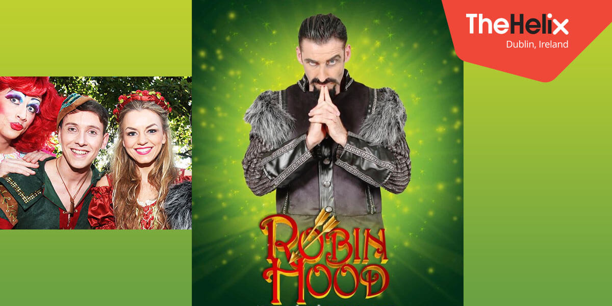 The Helix Panto | Robin Hood