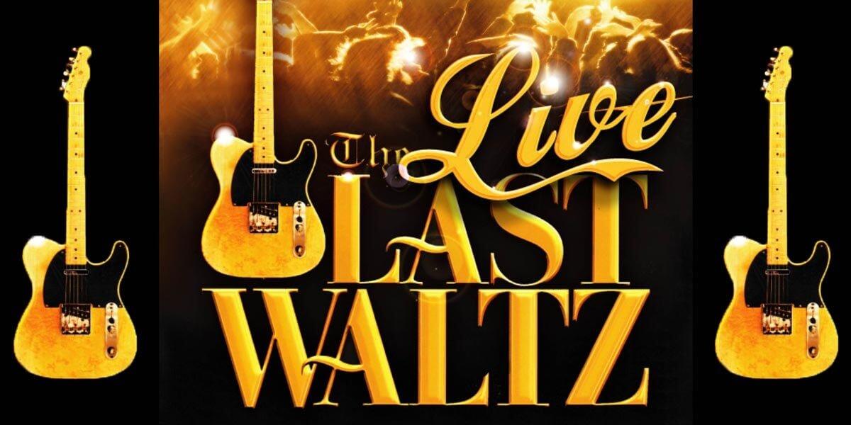 The Last Waltz Live