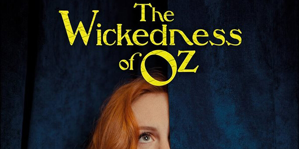 The Wickedness of Oz