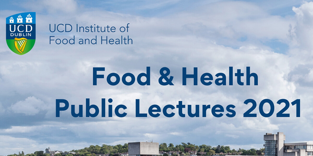 UCD-Food and Health Public Lectures