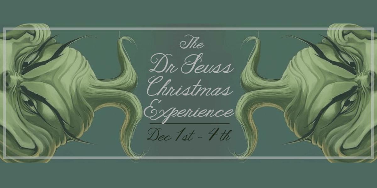 A Dr Seuss Christmas Experience